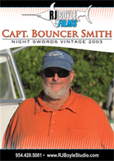 Capt. Bouncer Smith Night Swords Vintage 2003 (1 hour, 20 minutes)