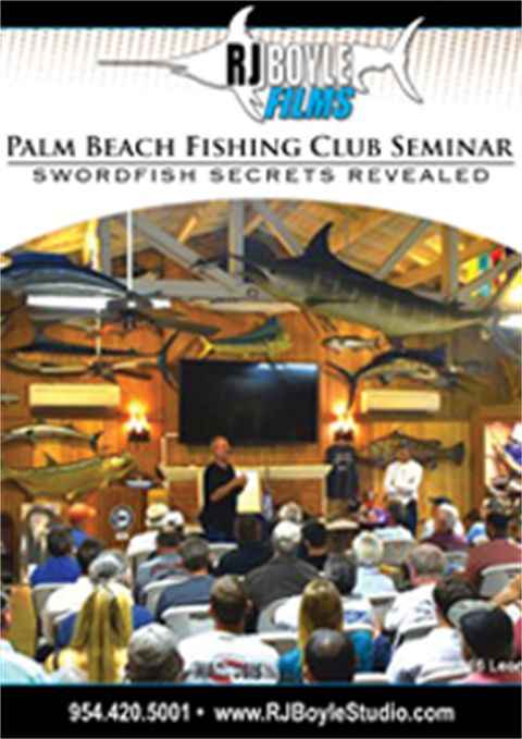 Palm Beach Fishing Club Seminar Swordfish Secrets Revealed  - (1 hour, 40 minutes)