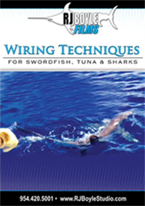 Wiring Techniques for Swordfish, Tuna and Sharks (54 minutes)