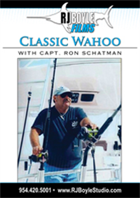 Classic Wahoo with Capt. Ron Schatman  (57 Minutes)