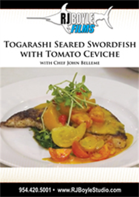 Togarashi Seared Swordfish with Tomato Ceviche with Chef John Belleme