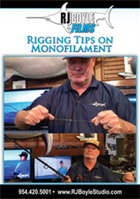 QUICK TIPS - Rigging Tips on Monofilament (12 Minutes)