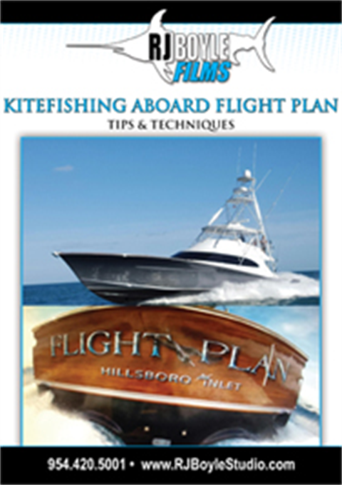 ***NEW*** KITEFISHING ABOARD FLIGHT PLAN-TIPS AND TECHNIQUES