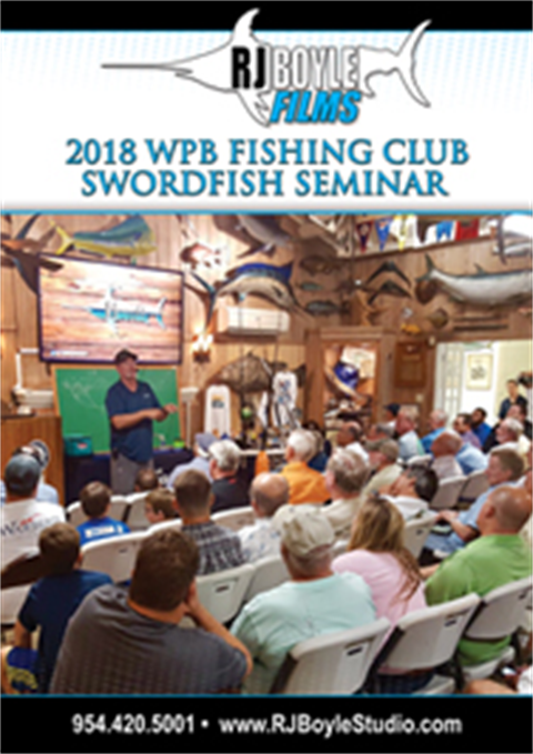2018 WPB Fishing Club Swordfish Seminar