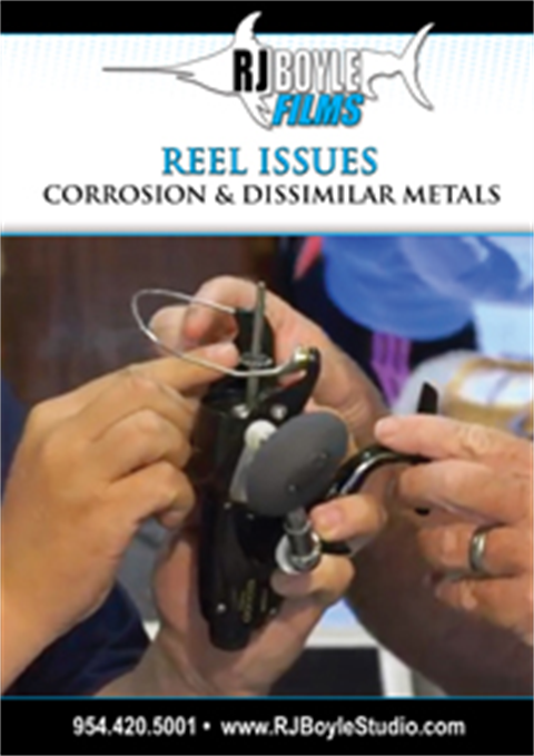 """Reel Issues"". Corrosion and Dissimilar Metals"
