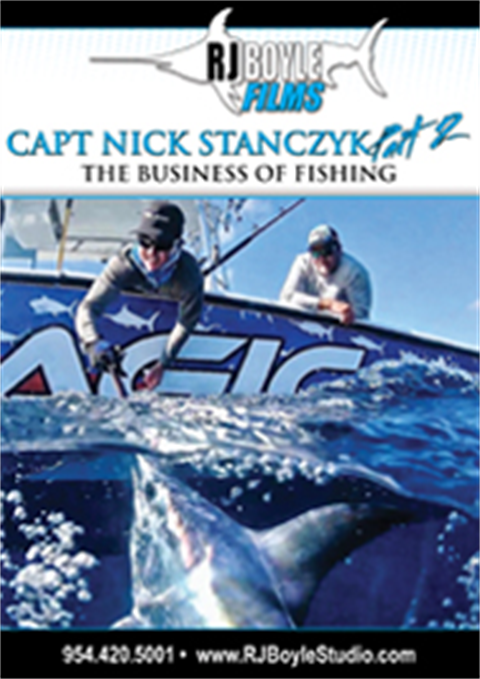 "Nick Stanczyk Part 2 ""The Business of Fishing"""