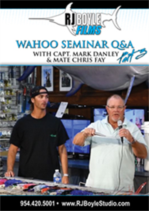 WAHOO SEMINAR Part 3 Capt Mark Danley
