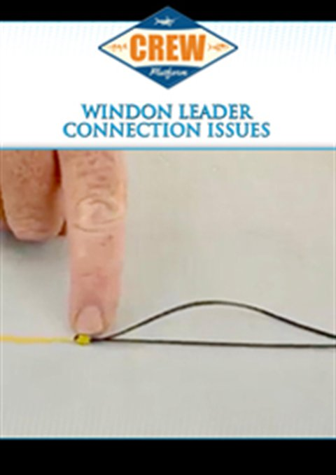 Wind-On Leader Connection Issues