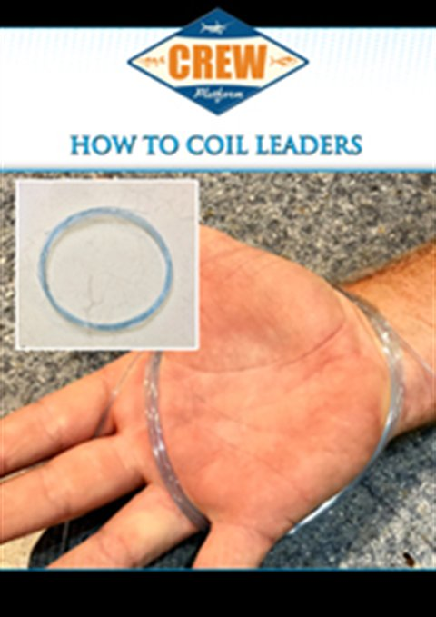 A New Title -  How To Coil Leaders
