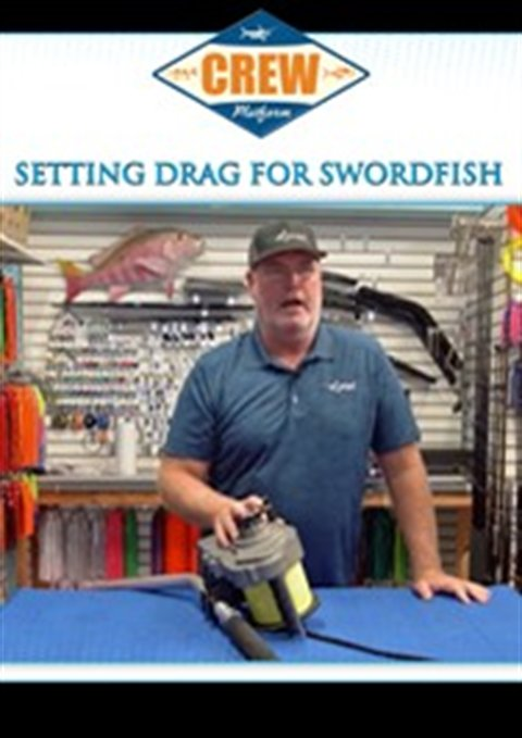 Setting Drag for Swordfish