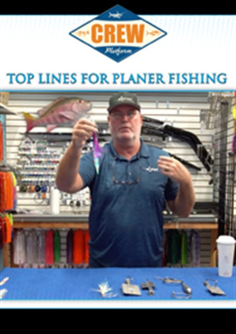 Top Lines For Planer Fishing